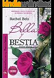 Bella y Bestia: Tiger Rose III (Spanish Edition)