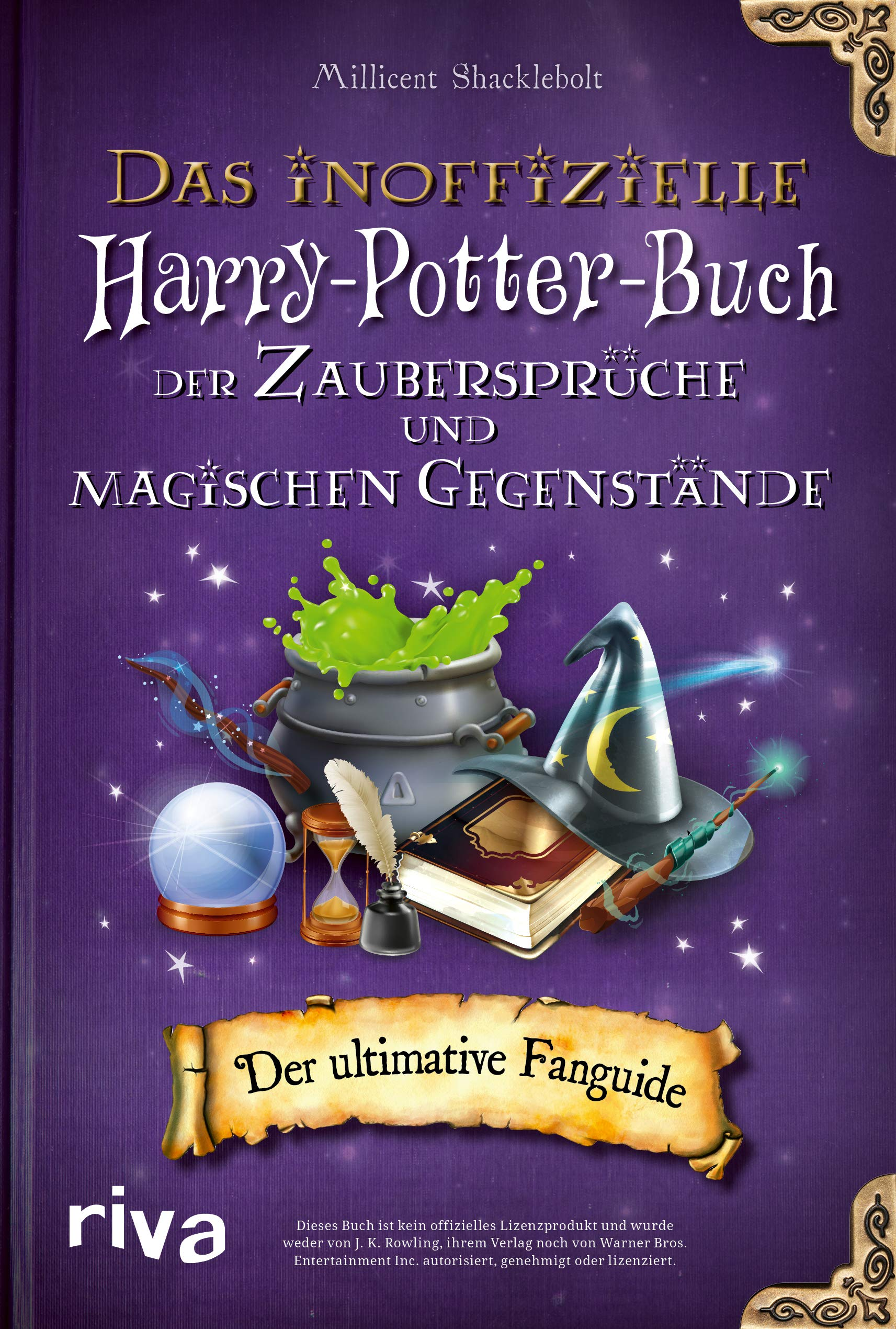 Das Inoffizielle Harry Potter Buch Der Zauberspruche Und Magischen Gegenstande 9783742317612 Amazon Com Books