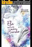 Ela Colore Meu Mundo (Colors Livro 2)