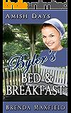 Amish Days: Byler's Bed & Breakfast: A Hollybrook Amish Romance  (Naomi's Story Book 1)