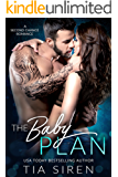 The Baby Plan: A Second Chance Romance