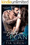 The Baby Plan: A Second Chance Romance (English Edition)