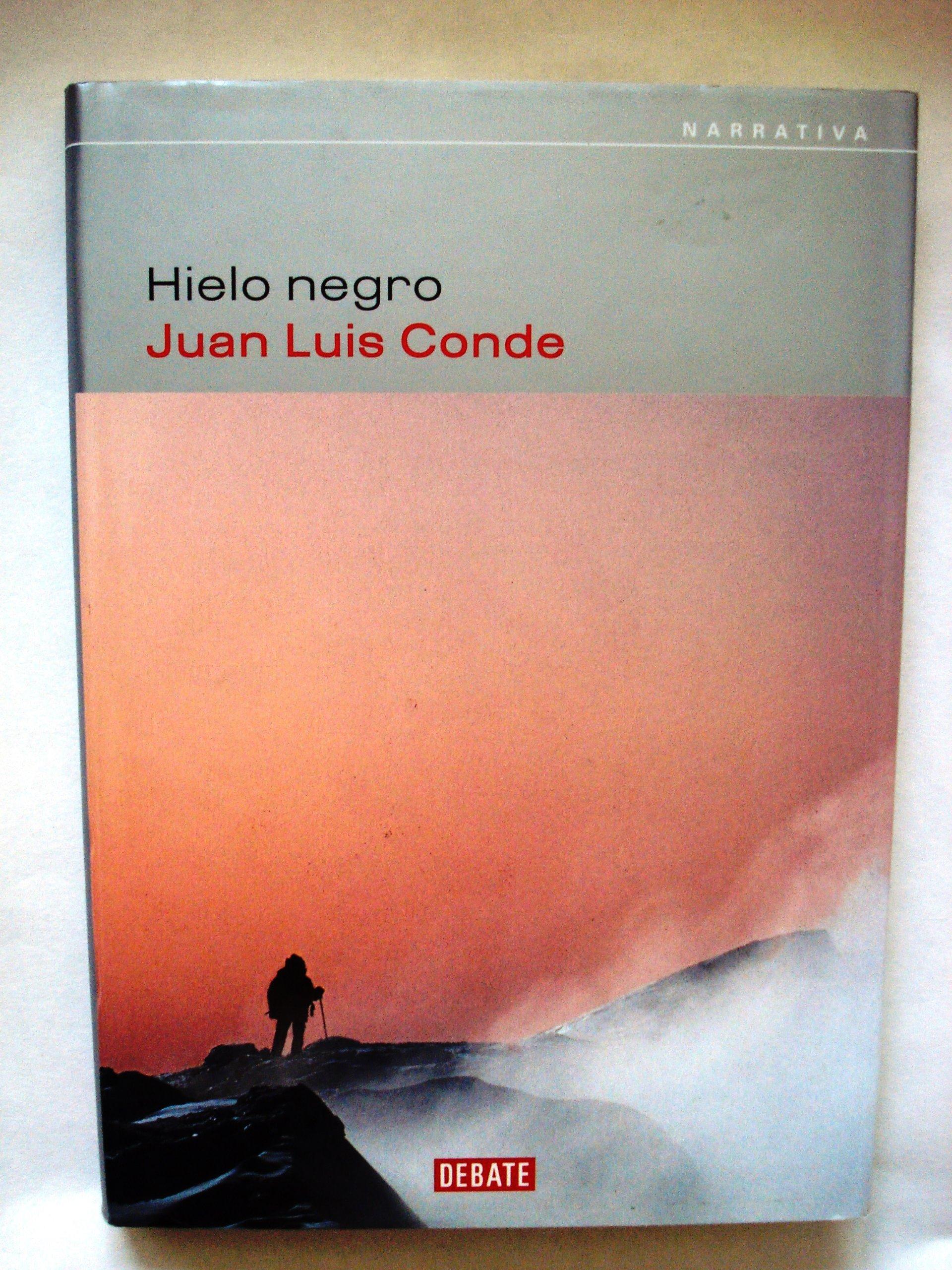 Hielo negro: Amazon.es: Juan Luis Conde: Libros