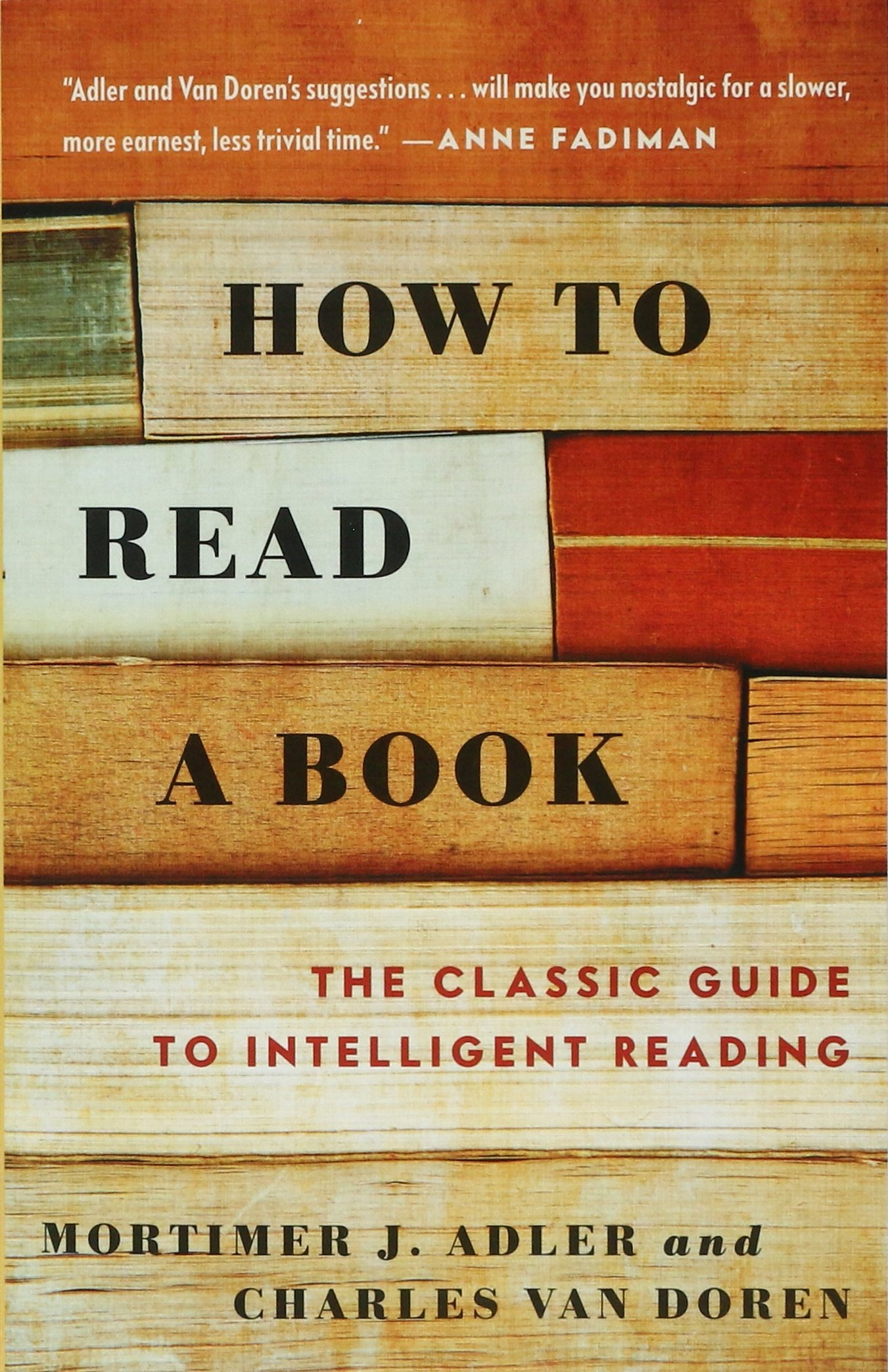 How To Read A Book: The Classic Guide To Intelligent Reading (a Touchstone  Book): Amazon: Mortimer J Adler, Charles Van Doren: 0042516291251:  Books