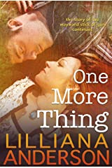 One More Thing: 47 Thing Sequel (47 Things Book 2) Kindle Edition