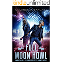 Full Moon Howl: A Montague & Strong Detective Novel (Montague & Strong Case Files Book 2) book cover