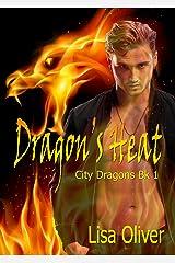 Dragon's Heat (City Dragons Book 1) Kindle Edition