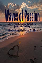 Waves of Passion: An Anthology of Erotic Short Stories (Guild Waves Series Book 2) Kindle Edition