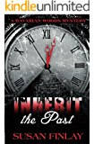 Inherit the Past (The Bavarian Woods Book 1)
