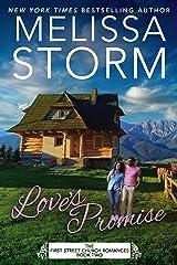 Love's Promise: A Heartwarming Journey of Faith, Hope & Love (First Street Church Romances Book 2) Kindle Edition