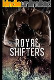 Royal Shifters (Shifter World: Royal-Kagan)