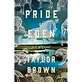 Pride of Eden: A Novel