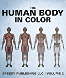 The Human Body In Color Volume 2