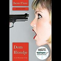 Dom Blondje en de Monetaire Unie - Nederlands