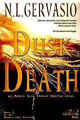 Dusk of Death: an Armen Leza, Demon Hunter novel (Armageddon Trilogy Book 1) Kindle Edition