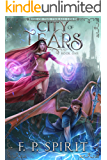 City of Tears (Rise of the Thrall Lord Book One)