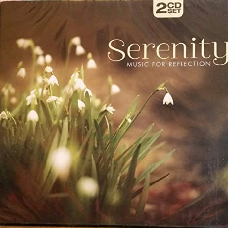 Serenity- Music For Reflection Relaxation Meditation Nature Sounds 2 Disk  CD Set
