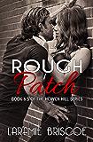 Rough Patch: A Heaven Hill Novella