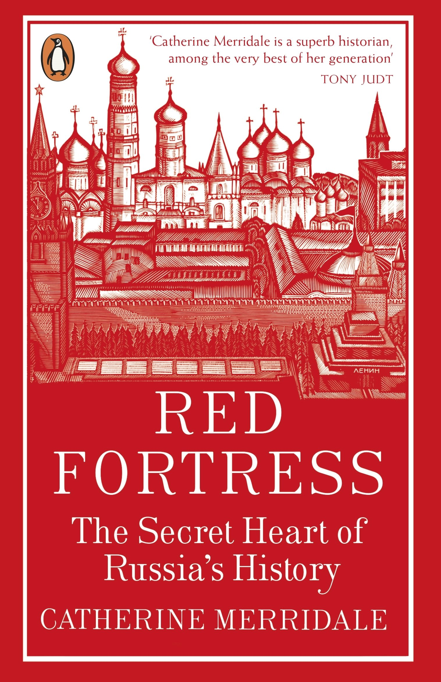 Red Fortress The Secret Heart Of Russias History Amazon