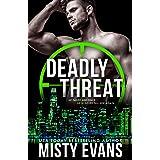 Deadly Threat: A thrilling romantic suspense novel in the SCVC Taskforce Romantic Suspense Series: SCVC Taskforce Romantic Su