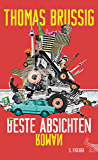 Beste Absichten: Roman (German Edition)