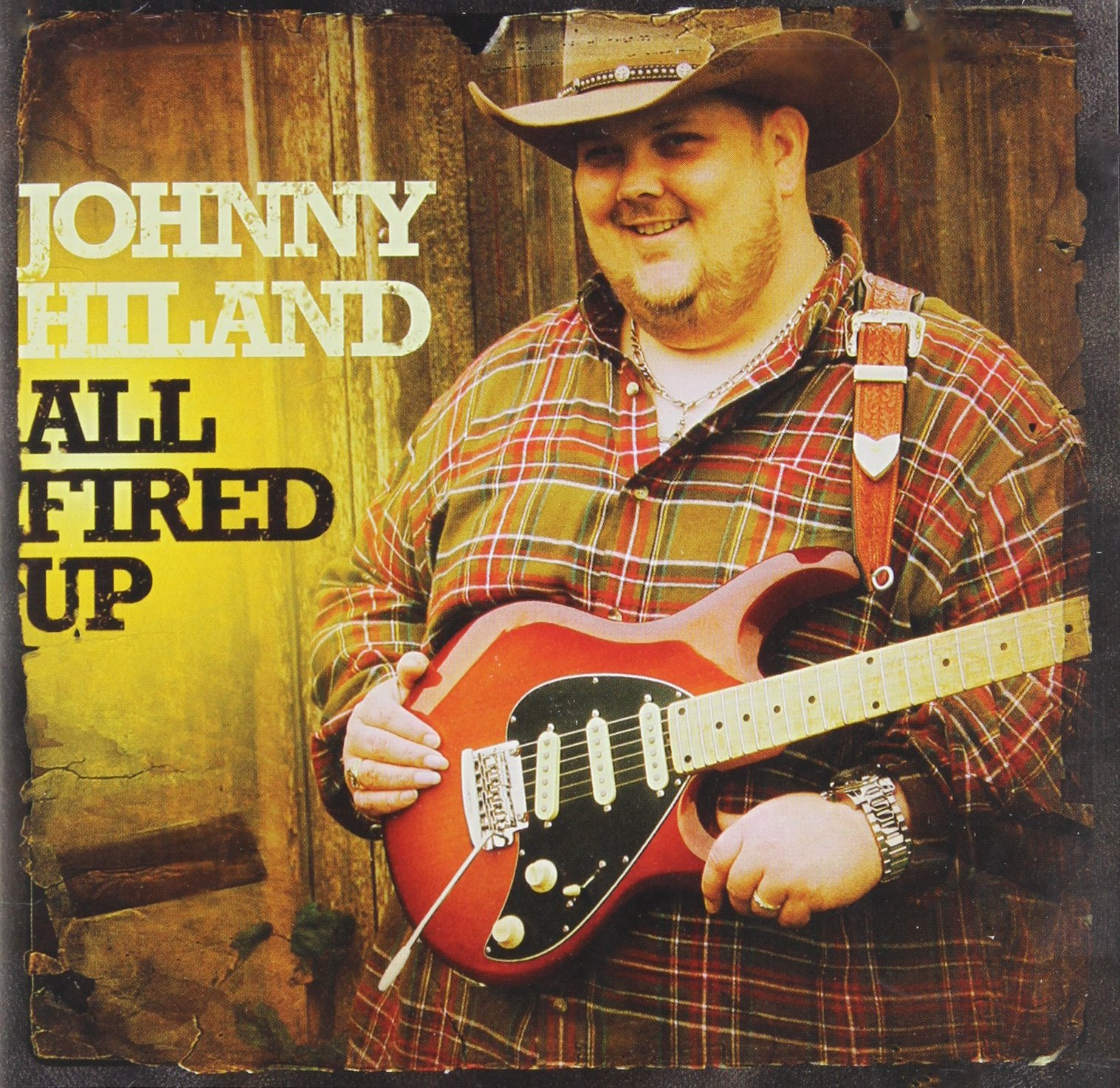 CD : Johnny Hiland - All Fired Up (CD)