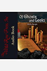 Of Ghosts and Geeks Audible Audiobook
