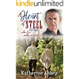 A Heart of Steel: ...when love really is enough