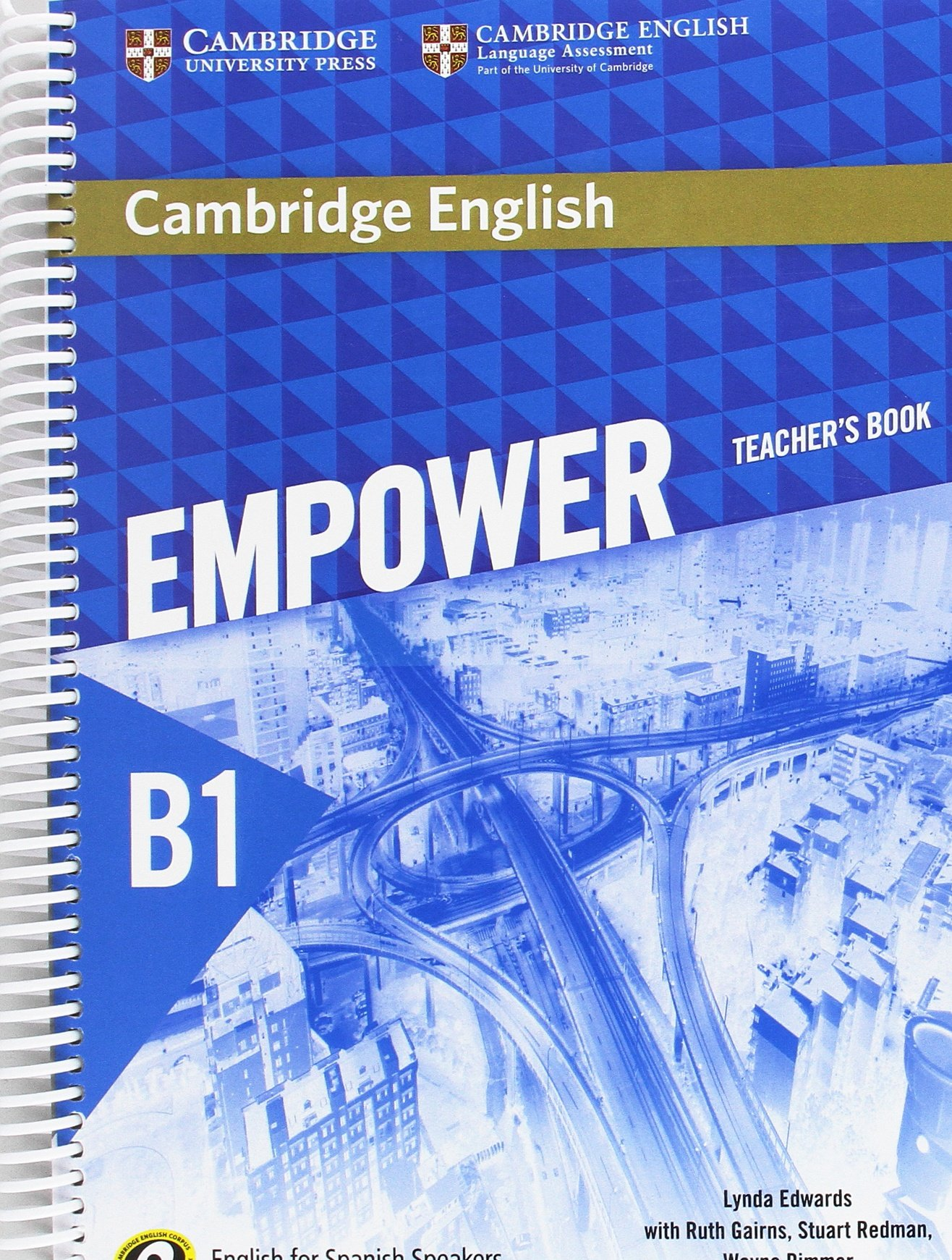 Cambridge English Empower for Spanish Speakers B1 Teachers Book: Amazon.es: Edwards, Lynda, Gairns, Ruth, Redman, Stuart, Rimmer, Wayne: Libros en idiomas extranjeros