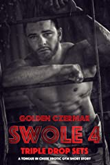 Swole: Triple Drop Sets Kindle Edition