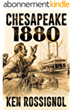 CHESAPEAKE 1880 (Steamboats & Oyster Wars: The News Reader Book 2) (English Edition)