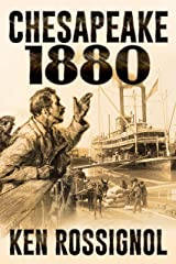 CHESAPEAKE 1880 (Steamboats & Oyster Wars: The News Reader Book 2) Kindle Edition