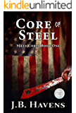 Core of Steel (Steel Corps Book 1)