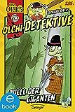 Olchi-Detektive. Duell der Giganten: Band 24