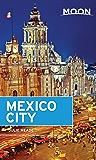 Moon Mexico City (Moon Handbooks)