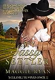 My Sassy Settler (Willamette Wives Book 2)