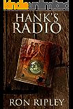 Hank's Radio (Haunted Collection Series Book 4)