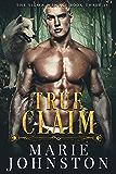 True Claim (The Sigma Menace Book 3)