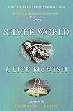 Silver World (Silver Sequence Book 3)