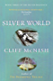 Silver World (Silver Sequence Book 3)