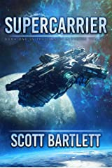 Supercarrier: The Ixan Prophecies Trilogy Book 1 Kindle Edition