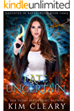 Fate Uncertain (Daughter of Ravenswood Book 3)