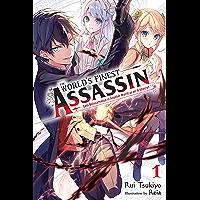 The World's Finest Assassin Gets Reincarnated in Another World as an Aristocrat, Vol. 1 (light novel) (The World's…