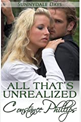 All That's Unrealized (Sunnydale Days Book 3) Kindle Edition