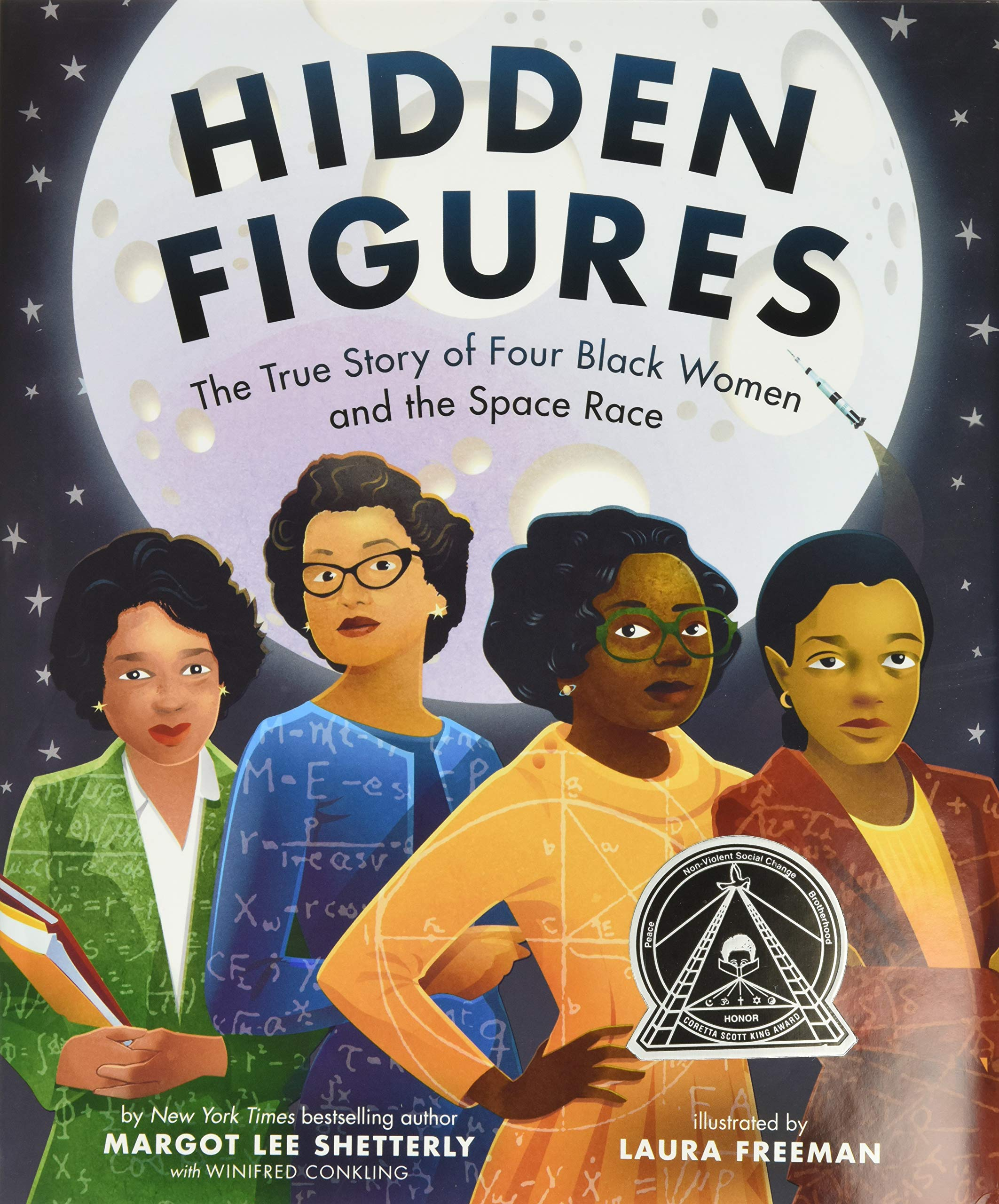 Hidden Figures: The True Story of Four Black Women and the Space Race:  Shetterly, Margot Lee, Freeman, Laura: 9780062742469: Amazon.com: Books