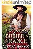A Secret Buried in the Ranch: A Historical Western Romance Book