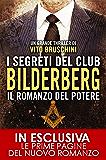 I segreti del club Bilderberg. Il romanzo del potere (eNewton Narrativa)