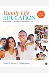 Family Life Education: Principles and Practices for Effective Outreach Kindle Edition