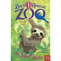 Zoe's Rescue Zoo: The Super Sloth
