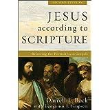 Jesus according to Scripture: Restoring the Portrait from the Gospels